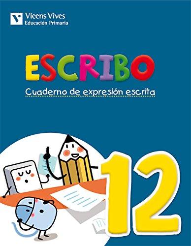 Escribo. Cuaderno De Expresión Escrita. 12 - 9788468220062