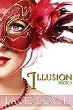 Illusion: Masquerade Series Book 3 (English Edition)