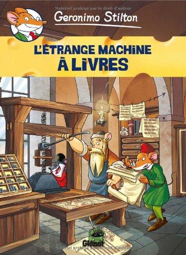 Geronimo Stilton, Tome 9 : L'étrange machine à livres
