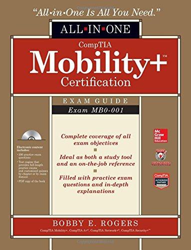 Preisvergleich Produktbild CompTIA Mobility+ Certification All-in-One Exam Guide (Exam MB0-001)