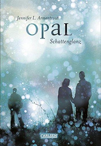 Buchseite und Rezensionen zu 'Obsidian, Band 3: Opal. Schattenglanz' von Jennifer L. Armentrout