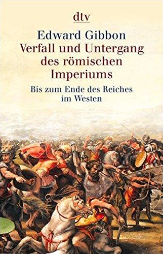 Verfall und Untergang des römischen Imperiums: Bis zum Ende des Reiches im Westen (dtv Fortsetzungsnummer 0)