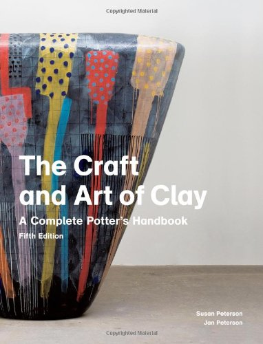 the-craft-and-art-of-clay-a-complete-potters-handbook
