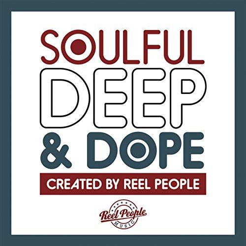 Soulful Deep & Dope (Created b...