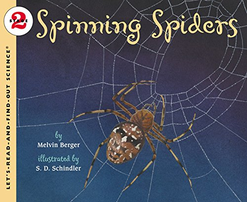 Spinning Spiders (Let'S-Read-And-Find-Out Science) por Melvin Berger