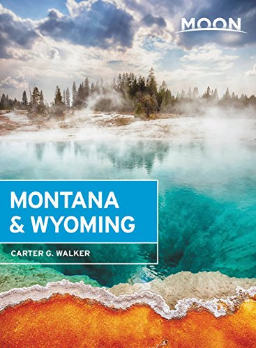 Moon Montana & Wyoming (Travel Guide) (English Edition)