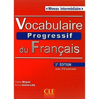 Vocabulaire Progressif Du Francais - Nouvelle Edition: Livre + Audio CD (Niveau Intermedaire)