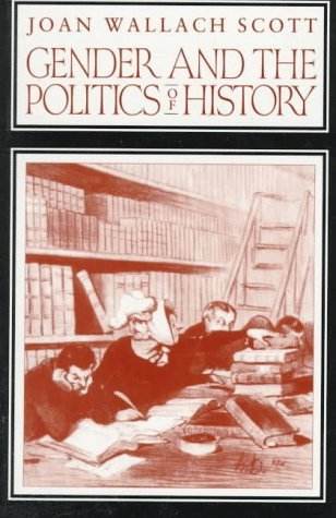 Gender and the Politics of History (Gender and Culture Series) by Joan W. Scott (1989-10-30)