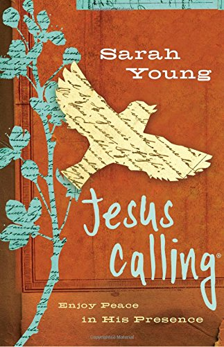 Jesus Calling: Enjoy Peace in His Presence (Jesus Calling (R))
