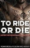 To Ride or Die