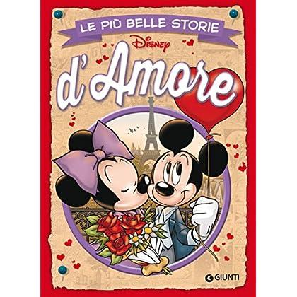 Le Più Belle Storie D'amore (Storie A Fumetti Vol. 23)