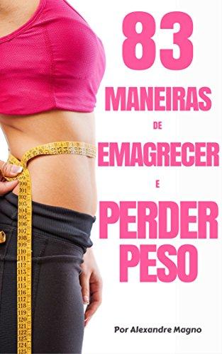 83 maneiras de emagrecer e perder peso (Portuguese Edition) eBook ...