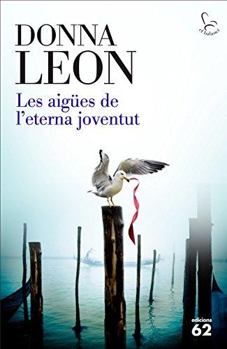 Les aigües de l'eterna joventut (Catalan Edition)