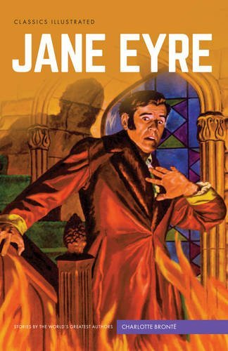 Jane Eyre (Classics Illustrated) by Charlotte Bront? (2016-08-23)