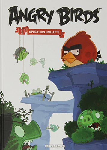 Angry Birds - tome 1 - Opération Omelette