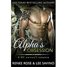 Alpha's Obsession: An MC Werewolf Romance (English Edition)