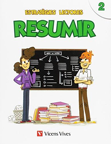 ESTRATEGIES LECTORES: RESUMIR 2: Estratègies Lectores. Resumir 2: 000001-9788468222271