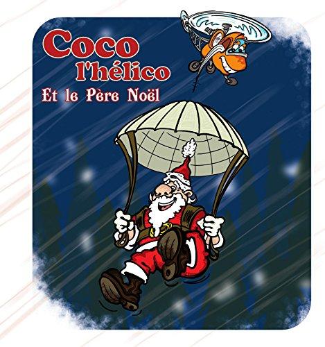 Coco l'Hélico et le Père Noël