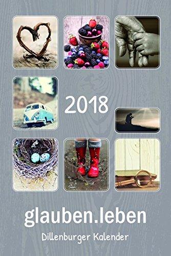 glauben.leben 2018: Dillenburger Kalender