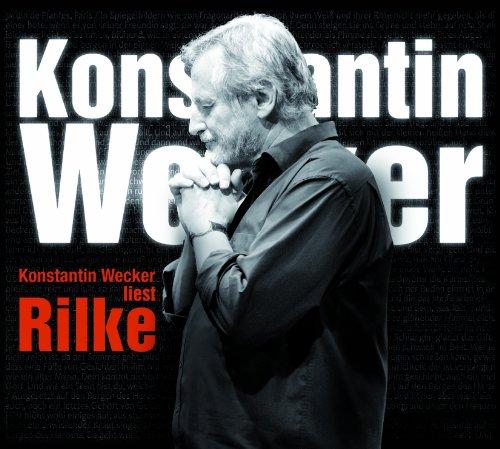 Laut & Luise (Alive) Konstantin Wecker liest Rilke