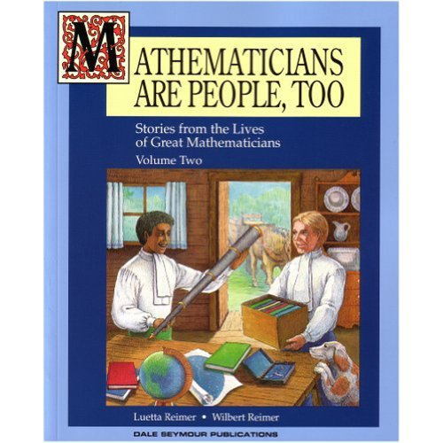 Mathematicians Are People Too! Volume 2 Copyright 1995