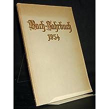 Bach-Jahrbuch 1954. 41. Jahrgang. Im Auftrage der Neuen Bachgesellschaft.