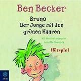 'Bruno. Der Junge mit den grünen Haaren' von Ben Becker