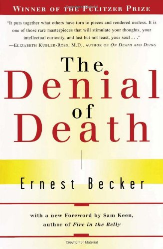 Denial of Death (Free Press Paperback)