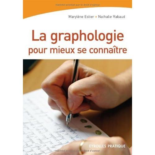 La graphologie pour mieux se connaître (Eyrolles Pratique)