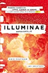 Illuminae: Expediente_01 par Kristoff