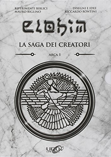 Elohim. La saga dei creatori. Arca: 1