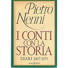 I conti con la storia - Diari 1967-1971