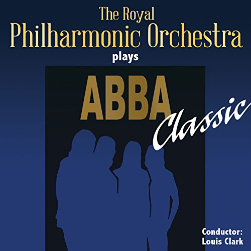 The Royal Philharmonic Orchestra Goes To The Bathroom: The Royal Philharmonic Orchestra Plays Abba Classic De The