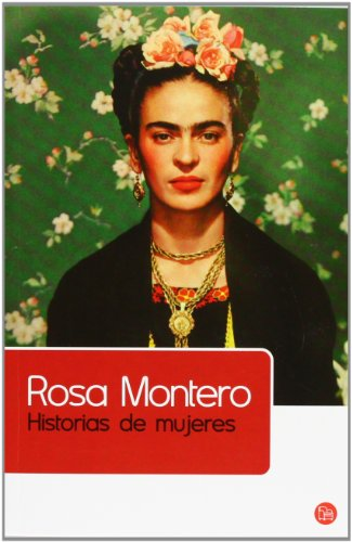 HISTORIAS DE MUJERES FG (FORMATO GRANDE) por ROSA MONTERO