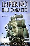 Inferno Blu Cobalto