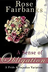 A Sense of Obligation: A Pride and Prejudice Variation (English Edition)