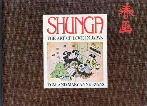 Shunga: The Art of Love in Japan