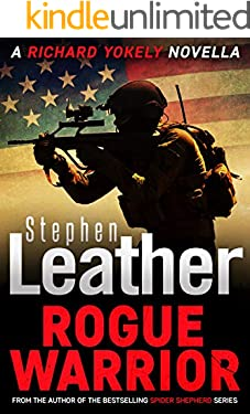 Rogue Warrior: A Thrilling Richard Yokely Novella (English Edition)