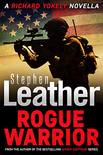 Rogue Warrior: A Thrilling Richard Yokely