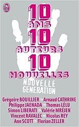 10 Ans, 10 auteurs, 10 nouvelles