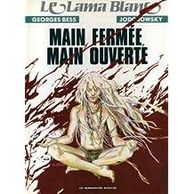 Le Lama blanc, Tome 5 : Main fermée, main ouverte