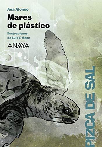 Mares de plástico (LITERATURA INFANTIL (6-11 años) - Pizca de Sal ...