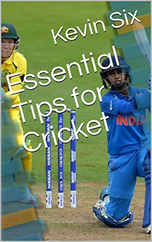 Essential Tips for Cricket (English Edition) por Kevin Six