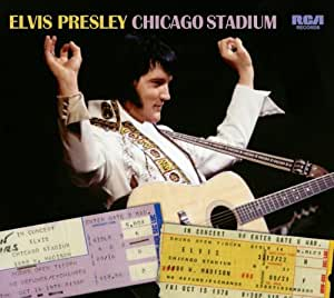ELVIS PRESLEY CHICAGO STADIUM - FTD -
