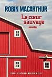 """Afficher """"Le coeur sauvage"""""""
