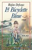 La Bicyclette Bleue : (1939-1942) (Littérature Française) (French Edition)