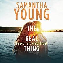 The Real Thing: Länger als eine Nacht (Hartwell-Love-Stories 1)