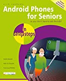 Android Phones for Seniors in easy steps (English Edition)