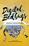Digital Bedbugs: 2019 Anthology of the Nairobi Fiction Writing Workshop (NF2W) (English Edition)