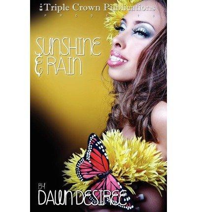 Sunshine & Rain (Triple Crown Publications Presents) (Paperback) - Common